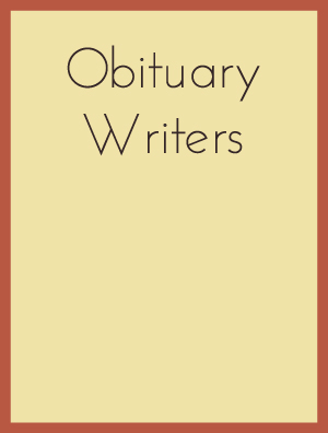 Obituary Writers