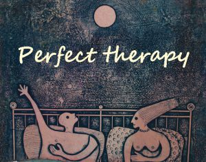 Perfect therapy